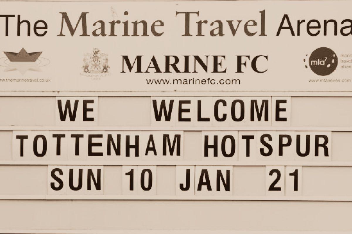 Marine FC v Tottenham Hotspur